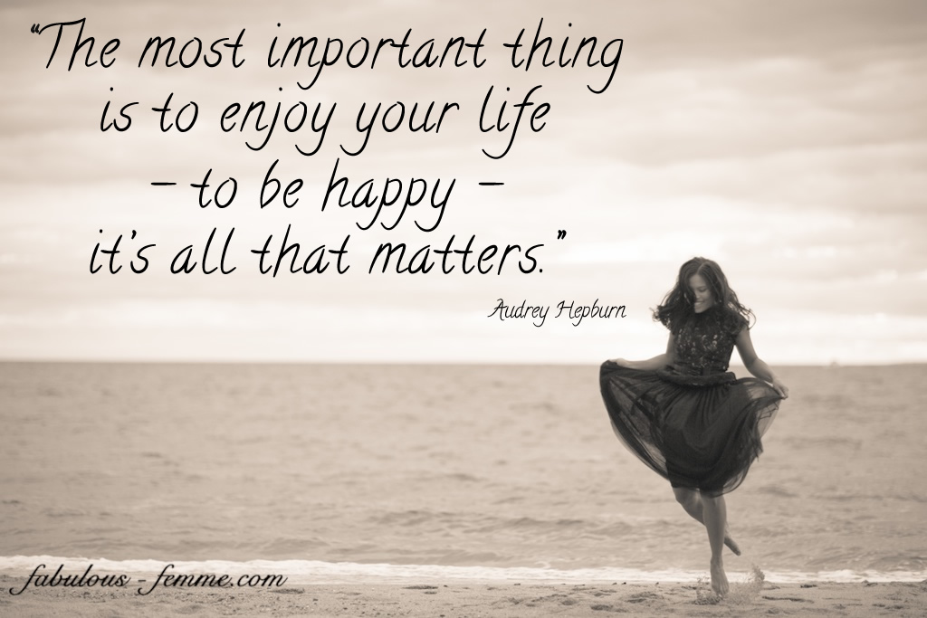 Top Quotes About Life And Happiness Amazing All That Matters Is Happiness  Zizzle