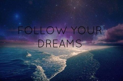 follow-your-dreams